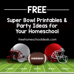 Celebrate the big game with these Super Bowl Printables, Resources, & Ideas! #fhdhomeschoolers #freehomeschoodleals #superbowlresources #homeschoolinglife #hsdays