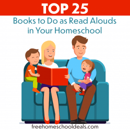 For a great read aloud list, check out these Top 25 Books to Do as Read Alouds in Your Homeschool! #fhdhomeschoolers #freehomeschooldeals #hsmoms #homeschoolreading #readalouds