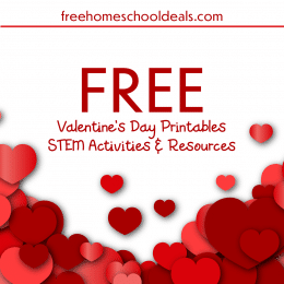 FREE Valentine's Day Printables, STEM Activities, & Experiments!