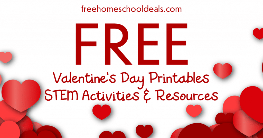 For all you need for the day of love, check out these FREE 2020 Valentine's Day Printables, STEM Activities, & Experiments! #fhdhomeschoolers #freehomeschooldeals #hsmoms #valentinesday #hsdays