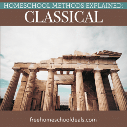 Start a classical education journey with your homeschooler. Check out Homeschool Methods Explained: Classical! #fhdhomeschoolers #freehomeschooldeals #classicalhomeschool #trivium #hsmethods
