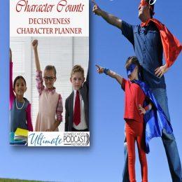 Decisive Character FREE Planner. #freehomeschooldeals #fhdhomeschoolers #decisionmaking #decisiveness #characterbuilding