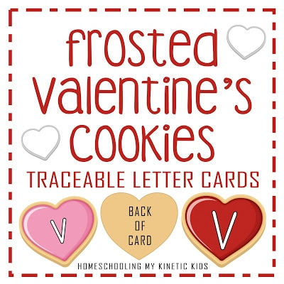 Valentine's Cookie FREE Letter Tracing Cards. #freehomeschooldeals #fhdhomeschoolers #cookielettertracing #lettertracing #valentinesprintable #traceablelettercards