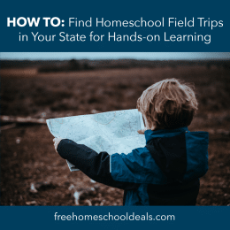 For wonderful field trip ideas, check out How to Find Homeschool Field Trips In Your State for Hands-On Learning! #fhdhomeschoolers #freehomeschooldeals #fieldtrips #hsfieldtrips #hsdays