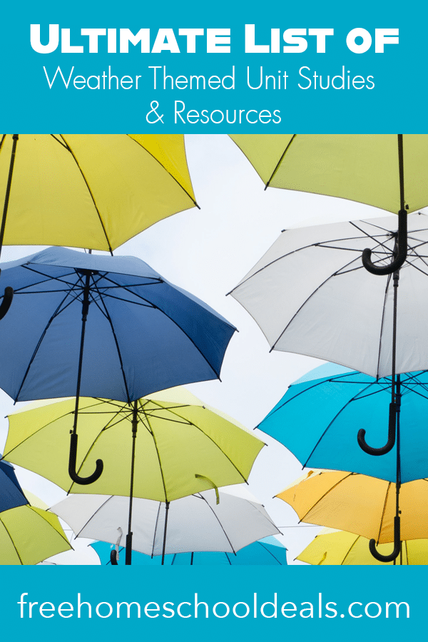 Study the mysteries of weather with this Ultimate List of Weather-Themed Unit Studies & Resources! #fhdhomeschoolers #freehomeschooldeals #weather #science #hsdays