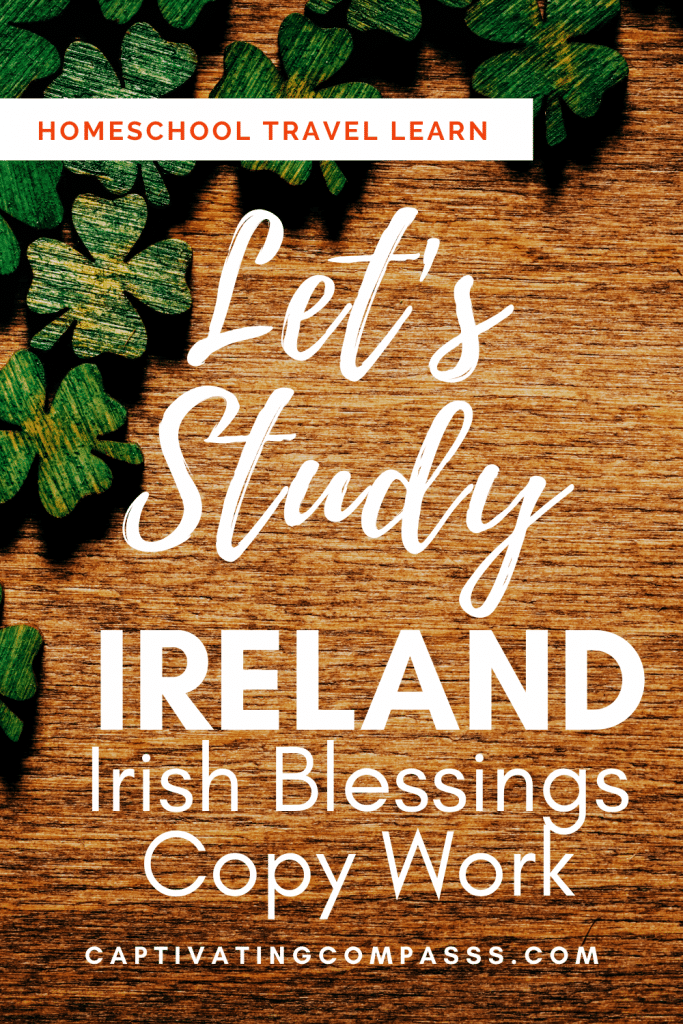Inspire and motivate your child with this FREE Irish Blessings Copywork & Memorization (Gaelic & English)! #fhdhomeschoolers #freehomeschooldeals #stpatricksday #irishblessings #hsmoms