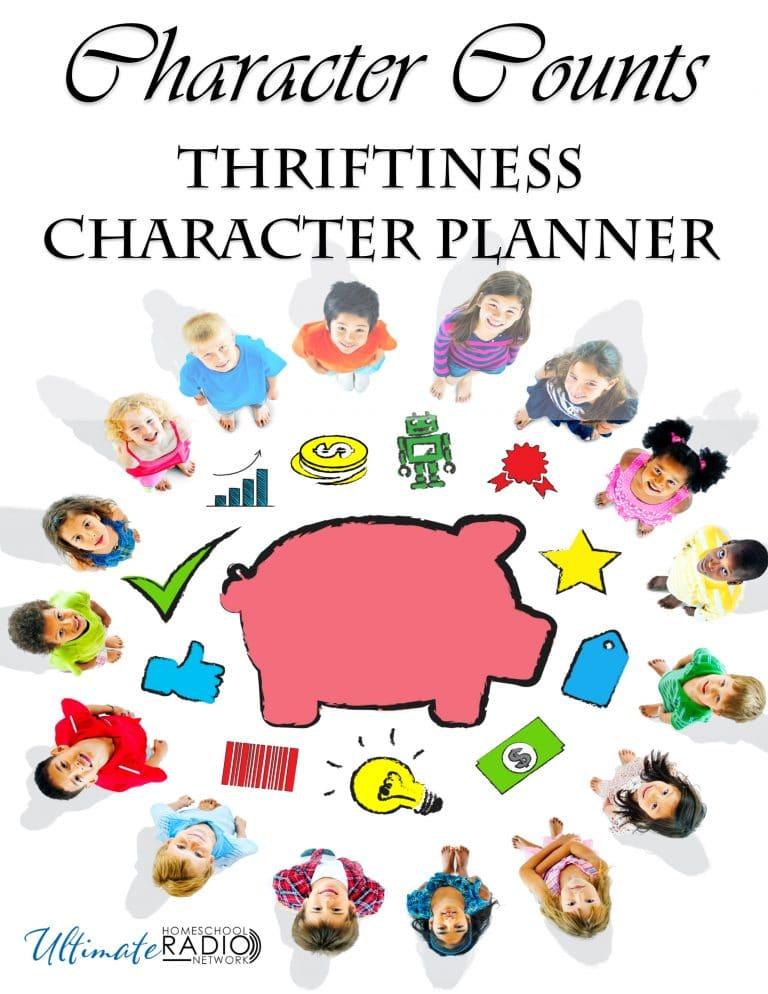 Character Counts FREE Planner on Thriftiness. #freehomeschooldeals #fhdhomeschoolers #charactercounts #teachingkidstobefrugal #frugalkids #characterbuildingkids