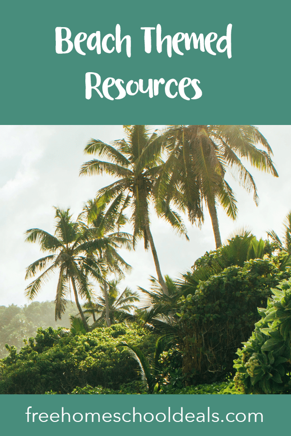Learn all summer long with these FREE Beach-Themed Resources! #fhdhomeschoolers #freehomeschooldeals #beachresources #beachctivities #hsdays