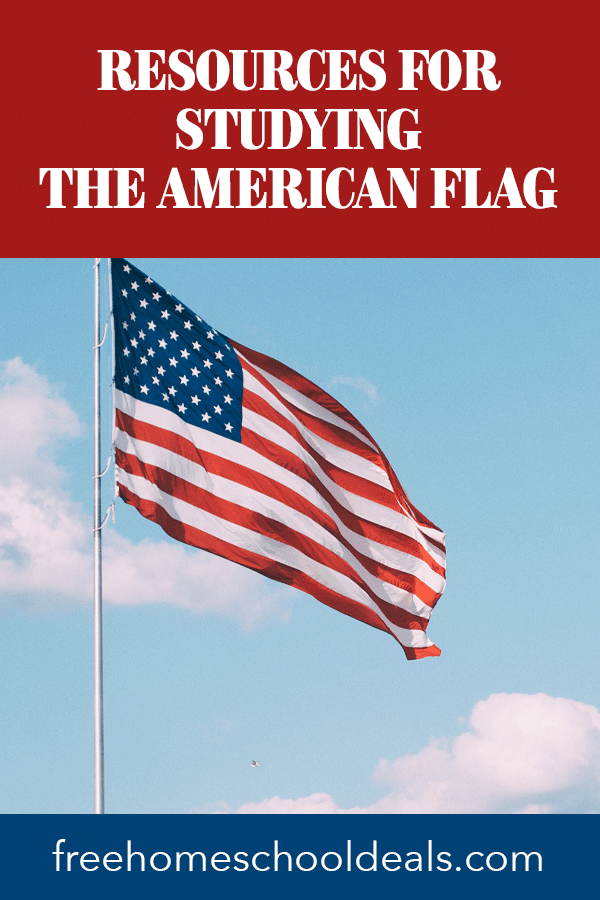 Celebrate June 14th with these FREE Resources for Studying the American Flag! #fhdhomeschoolers #freehomeschooldeals #flagday #americanflag #hsmoms