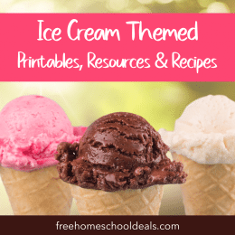 FREE Ice Cream-Themed Printables, Resources, & Recipes!