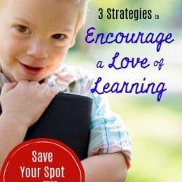 Reflect on your teaching practice with 3 Strategies to Encourage a Love of Learning FREE Masterclass! #fhdhomeschoolers #freehomeschooldeals #masterclass #learningstrategies #hsmoms