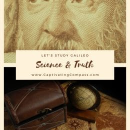 Delve deep into the accomplishments of this famous scientist with Let's Study Galileo: Science & Truth - FREE Course Sample! #fhdhomeschoolers #freehomeschooldeals #captivatingcompass #galileo #science