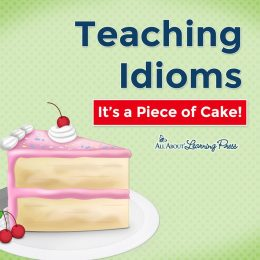 Build your homeschool grammar resources with Teaching Idioms: It's a Piece of Cake! #fhdhomeschoolers #freehomeschooldeals #grammar #idioms #hsdays