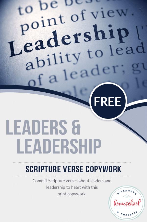 FREE Scripture Copywork about Leadership. #freehomeschooldeals #fhdhomeschoolers #scripturecopywork #scriptureonleadership #leadersintheBible #Bibleleaders