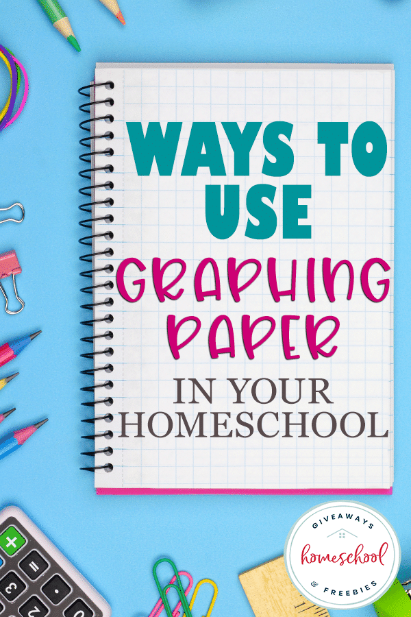 Homeschooling Uses for Graphing Paper. #freehomeschooldeals #fhdhomeschoolers #waystousegraphingpaper #homeschoolusesforgraphing paper #graphingpaperuses