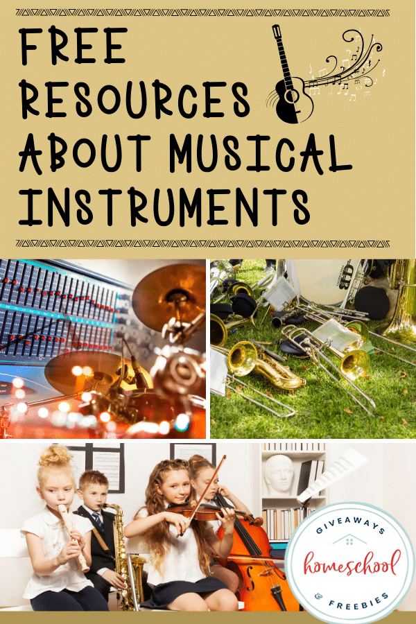 Musical Instrument FREE Resources. #freehomeschooldeals #fhdhomeschoolers #musicalinstruments #musicresources