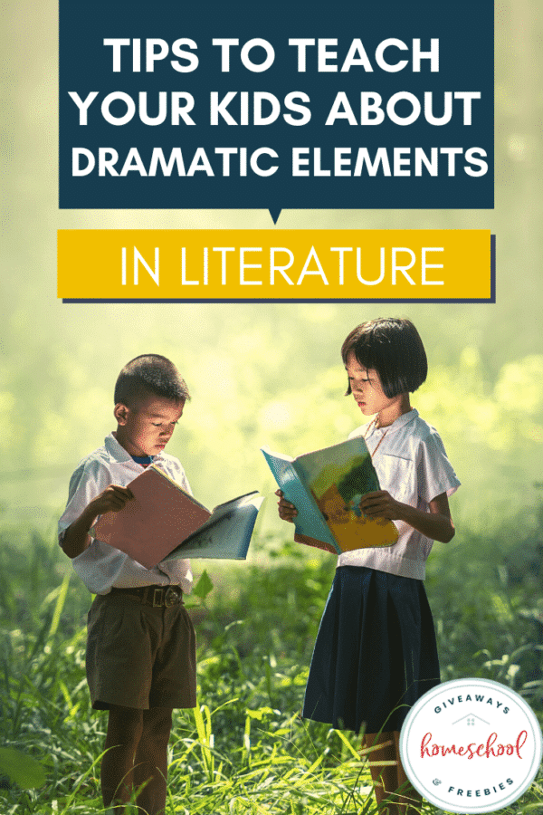 FREE Resources on Dramatic Elements. #freehomeschooldeals #fhdhomeschoolers #dramaticelements #tipsondramaticelements #literatureresources