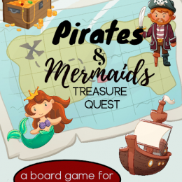 FREE Pirates and Mermaids Board Game. #freehomeschooldeals #fhdhomeschoolers #pirateboardgames #mermaidboardgames #preschoolboardgame #boardgamesforkids
