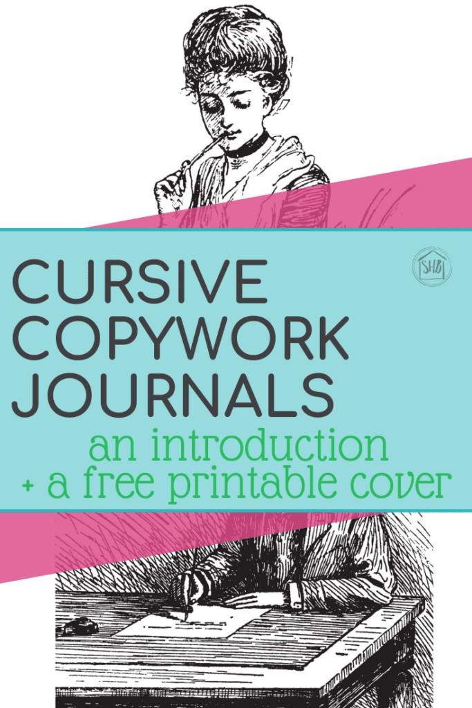 FREE Printable Cursive Journal Cover. #freehomeschooldeals #fhdhomeschoolers #copyworkjournal @cursivecopywork #cursivejournal #cursivewriting