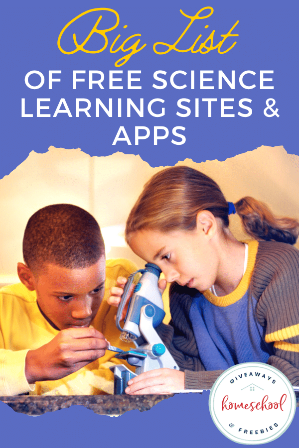 FREE Science Apps and Learning Sites. #freehomeschooldeals #fhdhomeschoolers #scienceapps #sciencelearningsites #scienceresources