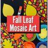 Fall Leaf Art Mosaic. #fallleafmoasaicart #fallleafart ##fallartproject #leafmosaicart #fhdhomeschoolers #freehomeschooldeals