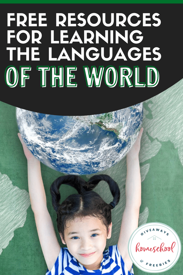 FREE Languages of the World Resources. #freehomeschooldeals #fhdhomeschoolers #languagesaroundtheworld #worldlanguages #foreignlanguage #teachlanguages