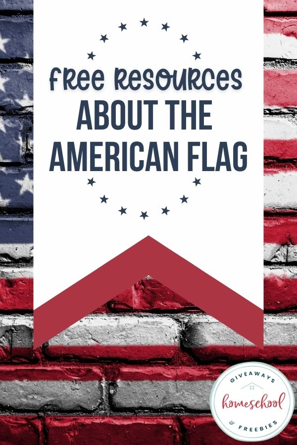 American Flag Free Kids Resources. #fhdhomeschoolers #freehomeschooldeals #americanflagforkids #freeamericanflagprintables #freeamericanflagcrafts