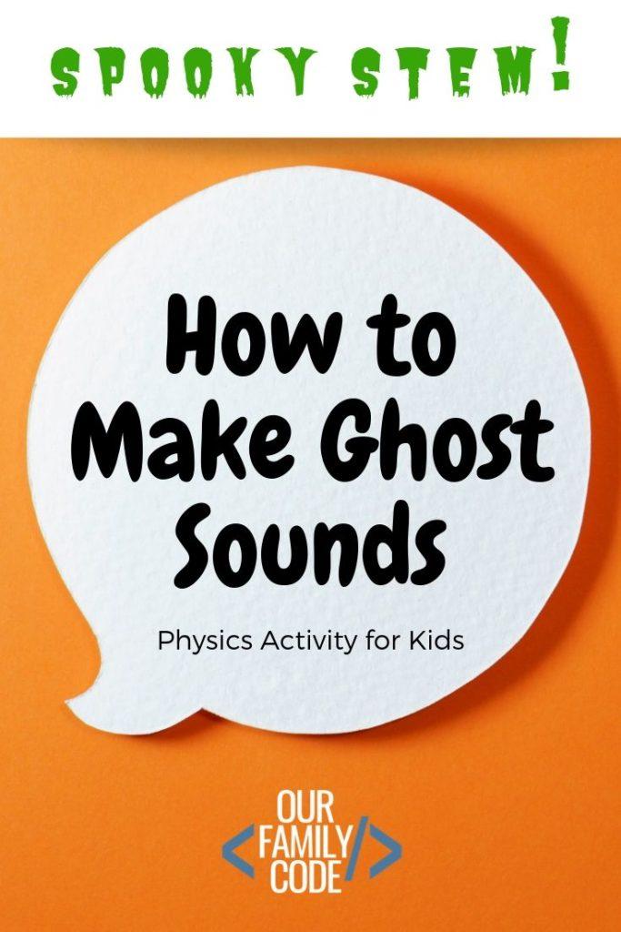 Halloween Ghost Sound STEM Activity. #kidsstemactivity #fallstemactivity #kidshalloweenactivity #fhdhomeschoolers #freehomeschooldeals