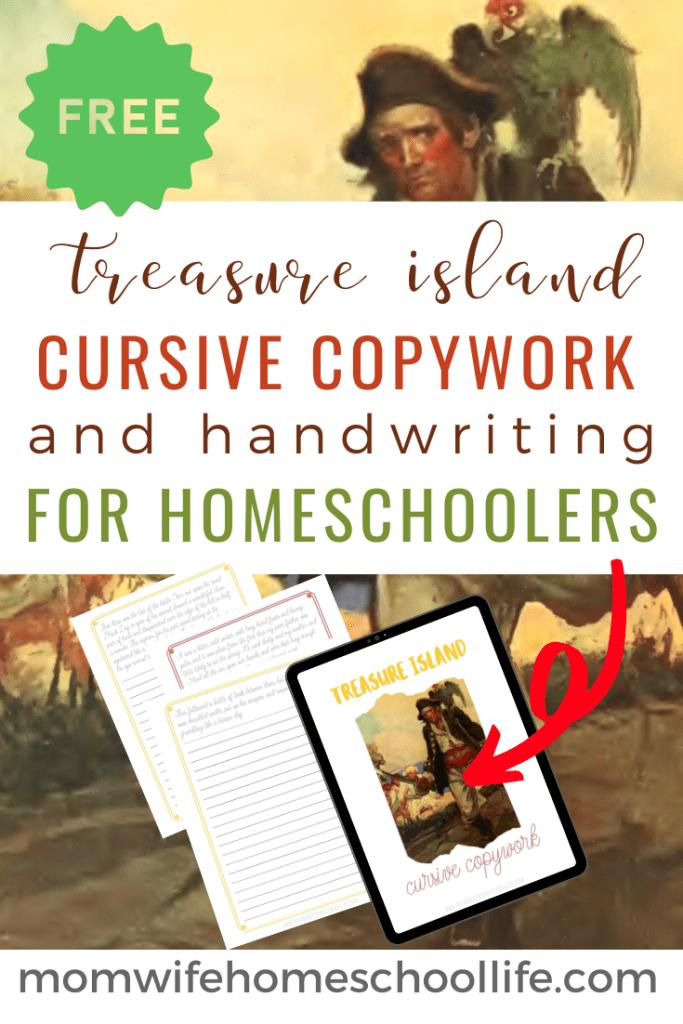 Printable Copywork from Treasure Island. #freeprintablecopywork #cursivewritingcopywork #freecursivewritingpages #freehomeschooldeals #fhdhomeschoolers