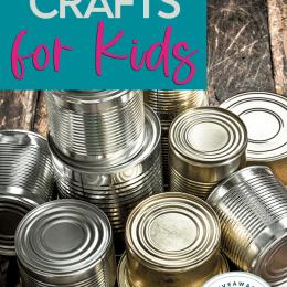 Tin Can Crafts. #tincancrafts #tincanactivities #repurposetincans #freehomeschooldeals #fhdhomeschoolers