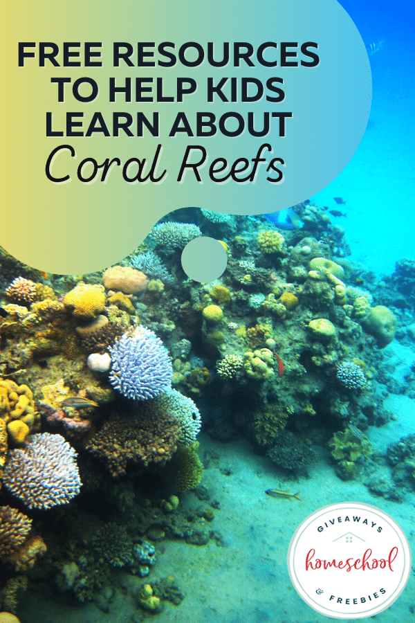 FREE Coral Reef Printables. #freehomeschooldeals #fhdhomeschoolers #coralreefprintables #coralreefresources #coralreefstudy
