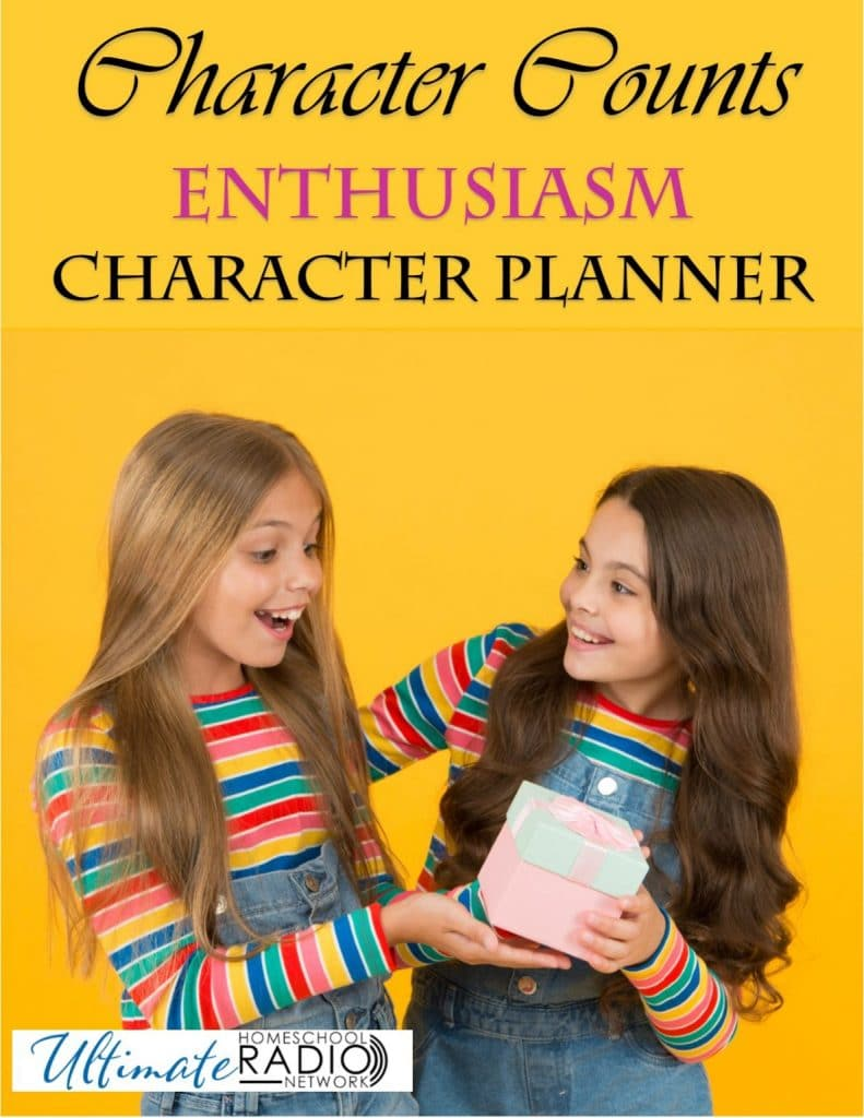 Character Counts FREE Planner about Enthusiasm. #freehomeschooldeals #fhdhomeschoolers #enthusiasmplanner #charactercounts #enthusiasmplannerprintable