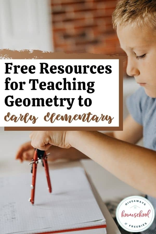 Early Elementary FREE Geometry Resources. #freehomeschooldeals #fhdhomeschoolers #earlyelementarygeometry #geometryresources #geometryprintables