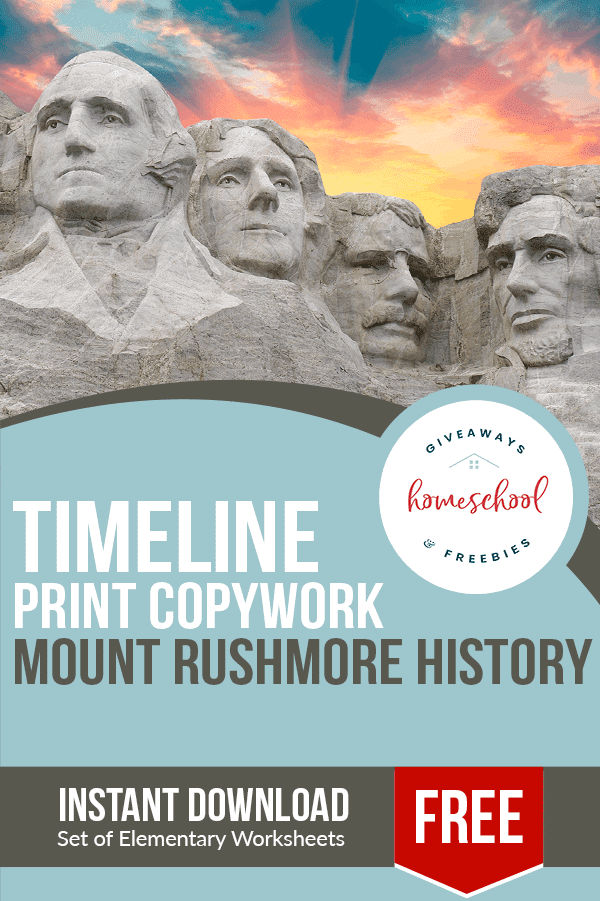 FREE Copywork Mount Rushmore Timeline. #freehomeschooldeals #fhdhomeschoolers #copyworkmountrushmore #mountrushmoretimeline #mountrushmorecopywork