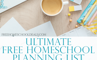 scattered planning materials with coffee mug and computer - overlay Ultimate FREE Homeschool Planning List: Free Homeschool Planners, Forms, and More