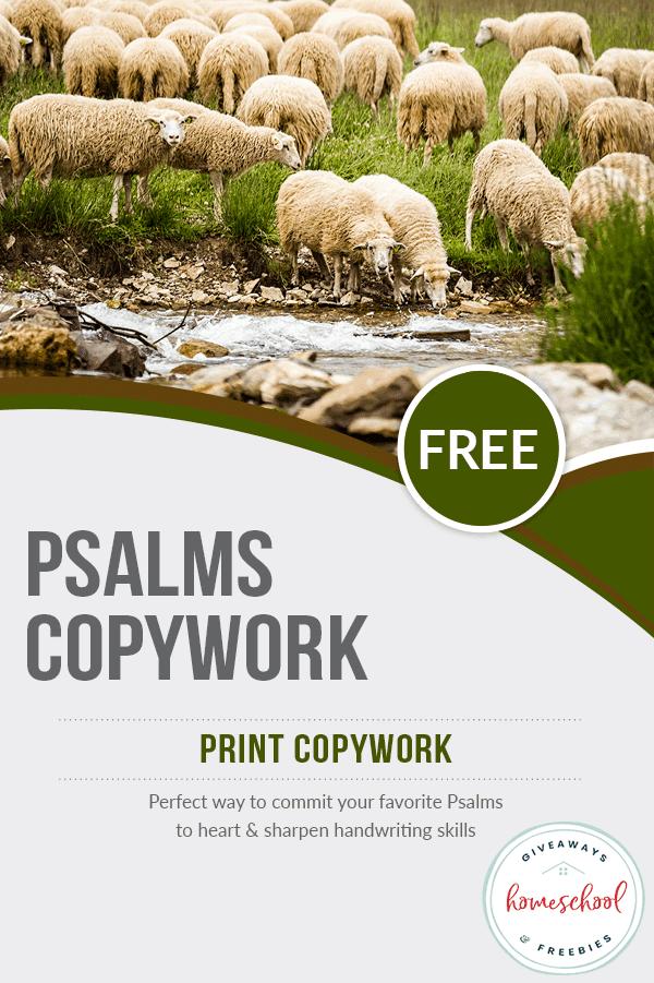 Psalms Memorization and Copywork Pages. #freehomeschooldeals #fhdhomeschoolers #freecopyworkpages #bibleversecopywork #psalmscopywork