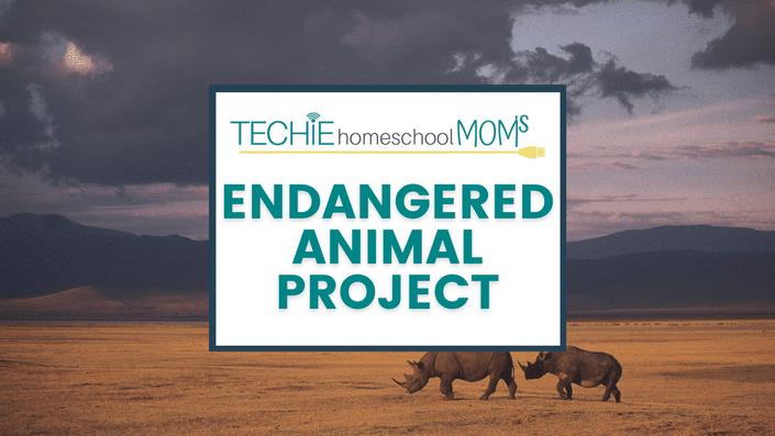 Free Digital Endangered Animal Study. #freehomeschooldeals #fhdhomeschoolers #endangeredanimalstudy #technologyandhomeshool #digitalunitstudy